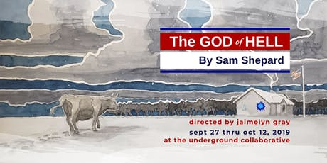The God of Hell by Sam Shepard tickets