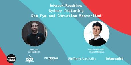 FinTech Australia Intersekt Roadshow Sydney  tickets