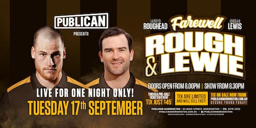 Roughead & Lewis farewell tour at Publican, Mornington!