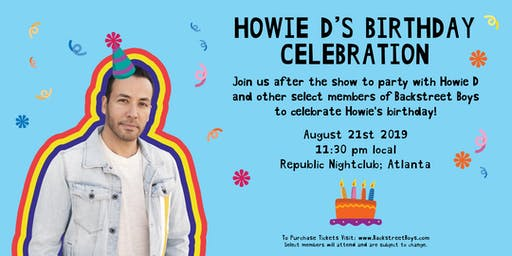 Celebrate Howie D's Birthday at the Official Backstreet Boys After Party (Atlanta 08/21/2019)