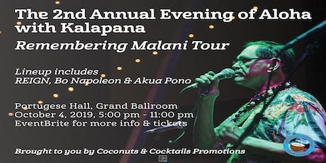 "2nd Annual ""An Evening of Aloha"" featuring Kalapana - Remembering Malani Tour tickets"