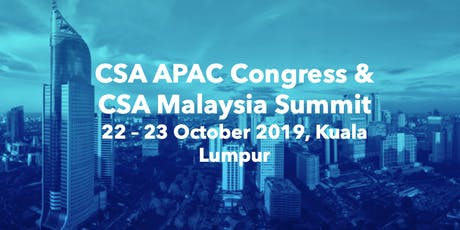 CSA APAC Congress & Malaysia Summit tickets
