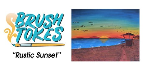 """Brush Tokes Acrylic Painting Session - """"Rustic Sunset"""" tickets"""