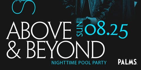ABOVE&BEYOND @ KAOS Nightclub - SOAK Nighttime Pool Party - FREE GUEST LIST tickets