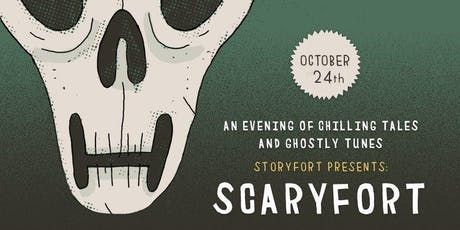 SCARYFORT: An evening of chilling tales and ghostly tunes tickets