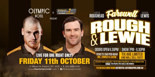 The Farewell Tour - Jarryd Roughead and Jordan Lewis LIVE at The Olympic!