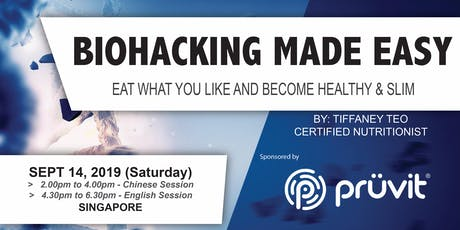 BIOHACKING MADE EASY (SG-English Session) tickets