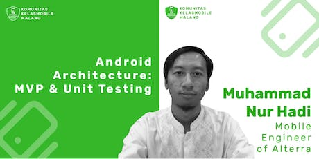 Android Architecture : MVP & Unit Testing tickets