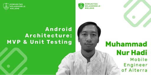 Android Architecture : MVP & Unit Testing