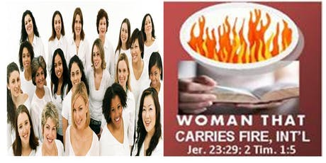 Woman That Carries Fire Conference 2019 (2 Tim. 1:5) tickets