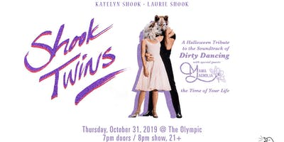 SHOOK TWINS:  A Halloween Tribute to the Soundtrack of Dirty Dancing