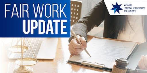 Victorian Chamber - Fair Work update
