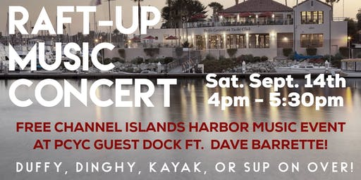 PCYC's First Annual Raft-Up Music Concert ft. Dave Barrette