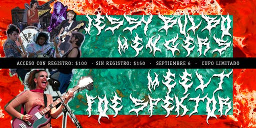 Jessy Bulbo en el Árbol, Aniversario II Meelt-Mengers-FoeSpektor (REGISTRO)
