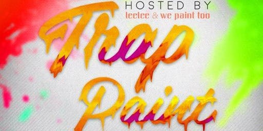2nd Annual Trap Paint + Pumps + Alumni Mixer