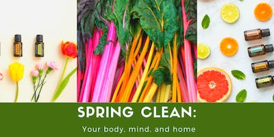Spring Clean: Your Body, Mind and Home Workshop