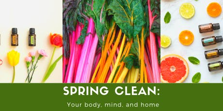 Spring Clean: Your Body, Mind and Home Workshop tickets