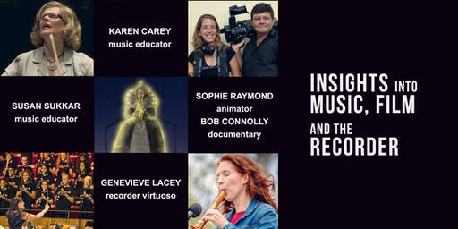 Insights into Music, Film and the Recorder
