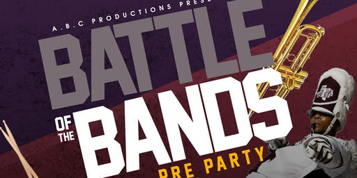 8.31.19   Battle of the Bands Pre Party   Labor Day Classic After Party   RSVP For No Cover