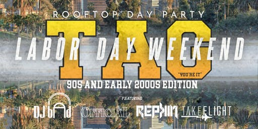 TAG Day Party LA | Labor Day Weekend (90s & 2000s Edition)