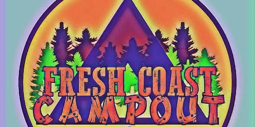 The Fresh Coast Campout 2019