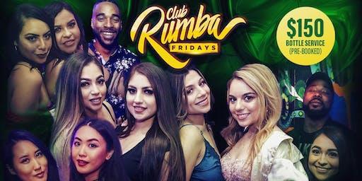 CLUB RUMBA FRIDAYS   HIPHOP & REGGAETON FRIDAYS! @ THE END UP!