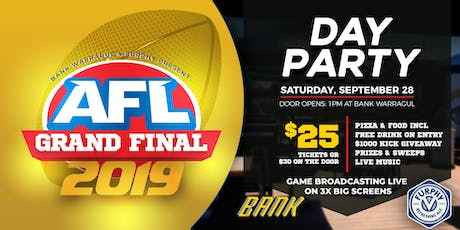 2019 Grand Final Day Party at Bank! tickets