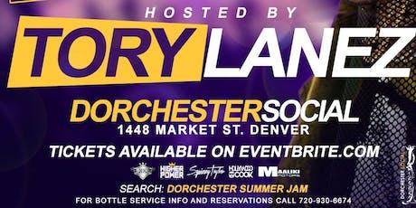 Hip Hop Star *TORY LANEZ* Hosts SUMMER JAM Afterparty @ DORCHESTER tickets