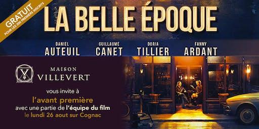 [GRATUIT] AVANT PREMIERE - LA BELLE EPOQUE -  COGNAC - 26 AOUT - 19H00