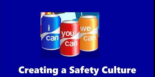 PLI Event:  A Practice Approach to Safety Culture - I Can, You Can, We Can