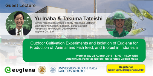 [Guest Lecture] Euglena for  Production of  Feed and Biofuel in Indonesia