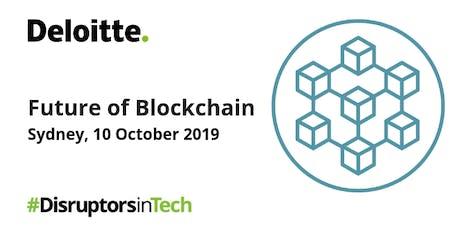 Future of Blockchain  | #DisruptorsInTech Sydney tickets