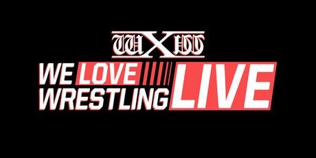 wXw We Love Wrestling - Live in Borken Tickets