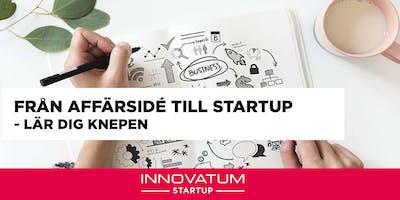 Från affärsidé till startup - Tillfälle 2