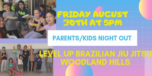 Parents Night Out at Level Up - Woodland Hills Kids Martial Arts