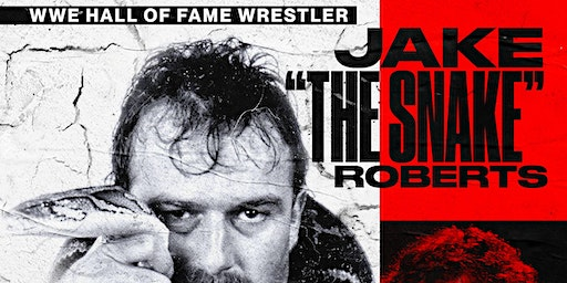 "Jake ""The Snake"" Roberts - WWE Dirty Details Tour"