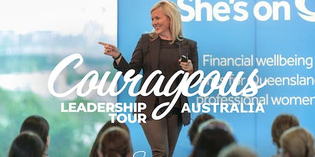 Courageous Leadership Tour Australia- One Day Workshop ONLY $149 tickets