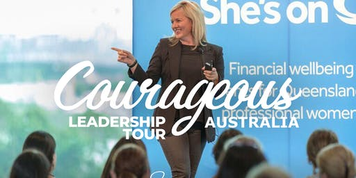 Courageous Leadership Tour Australia- One Day Workshop ONLY $149