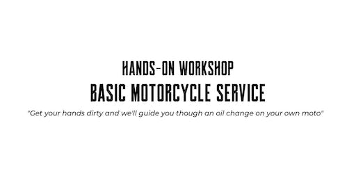 Hands-on Workshop - Basic Motorcycle Service