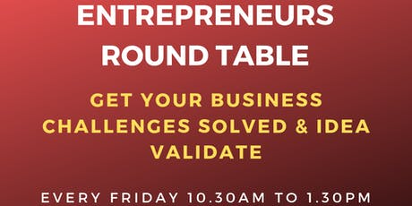"""""""Create your business"""" Round table for Entrepreneurs on 23rd August 2019 tickets"""