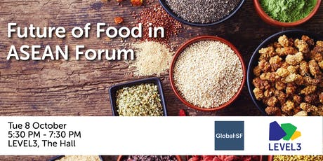 Future of Food in ASEAN Forum tickets