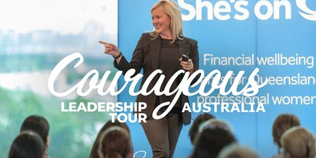 Courageous Leadership Tour Australia - One Day Workshop Melbourne ONLY $149 tickets