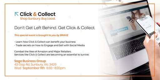 Don't Get Left Behind. Get Click & Collect.