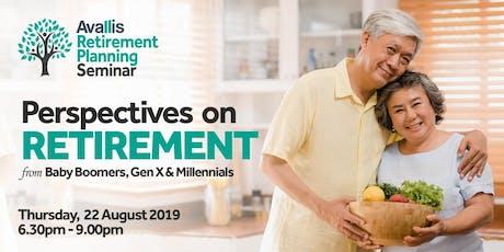 Avallis Retirement Planning Seminar  l  22 August 2019   tickets
