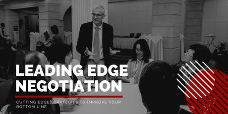 Leading Edge Negotiation Workshop- Cutting Edge Strategies to Improve Your Bottom Line tickets