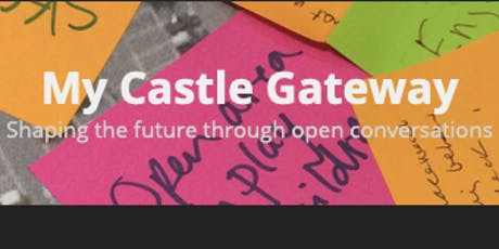 The Castle Gateway project: A Quick Guide! tickets