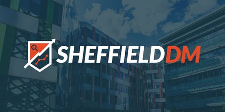 Sheffield DM: Digital Marketing Meetup #5 tickets