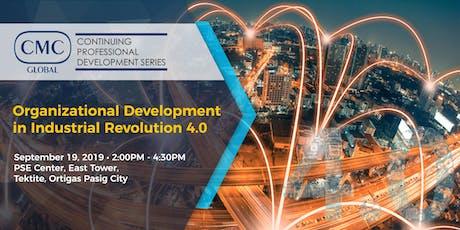 CMC CPD: Organizational Development in Industrial Revolution 4.0 tickets