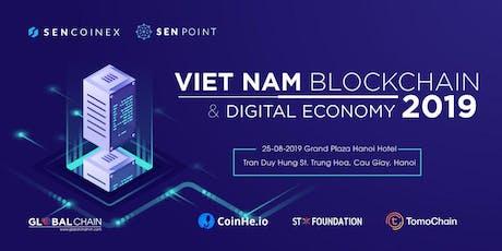 Vietnam Blockchain & Digital Economy 2019 tickets