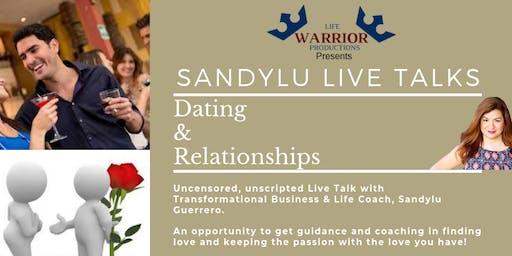 Sandylu Live Talks - Dating & Relationships